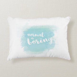 """Normal is boring"" blue calligraphy watercolor Decorative Cushion"