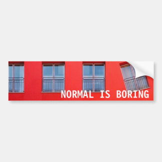 Normal is Boring Sticker