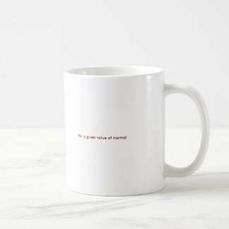 NORMAL* mug for proving your normalcy