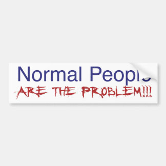 Normal People Bumper Sticker
