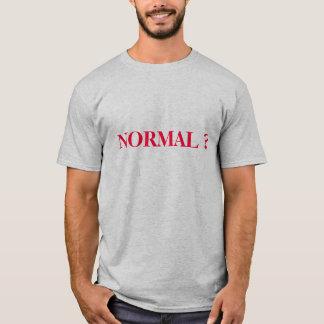 NORMAL ? T-Shirt