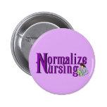 Normalise Nursing Pin