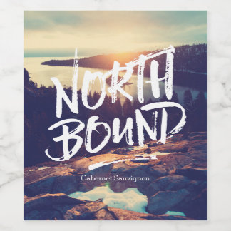 North Bound Quote Brush Typography Photo Template Wine Label