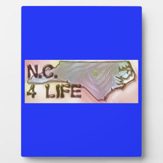 """North Carolina 4 Life"" State Map Pride Design Plaque"