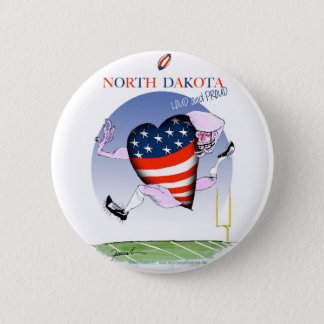 north dakota loud and proud, tony fernandes 6 cm round badge