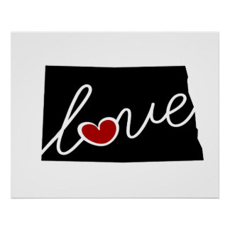 North Dakota Love!  Gifts for ND Lovers Poster