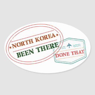 North Korea Been There Done That Oval Sticker