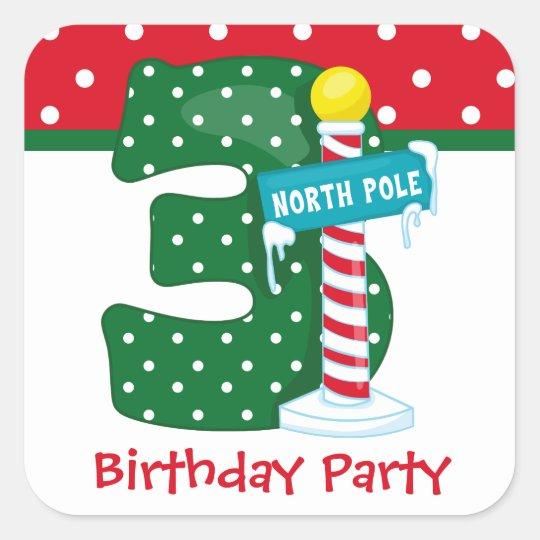 North Pole 3rd Birthday Square Sticker