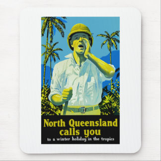 North Queensland Calls You Mouse Pad