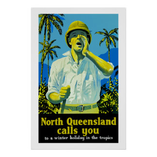 North Queensland Calls You Poster