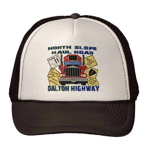 North Slope Haul Road Dalton Highway Hat