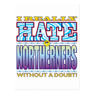Northerners Hate Face Postcard