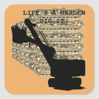 Northwest Shovel Operating Engineer Lifes a GArden Square Sticker