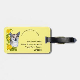 Norwegian Lundehund and Yellow Roses Luggage Tag