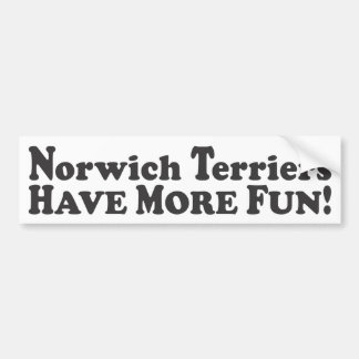 Norwich Terriers Have More Fun! - Bumper Sticker