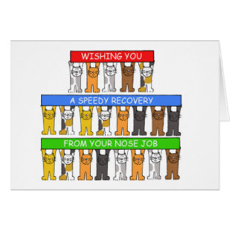 Nose Job speedy recovery. Greeting Card