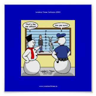Noseless Snowman Bunny Suspect Funny Poster Print