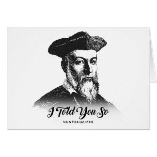 Nostradamus: I Told You So Card