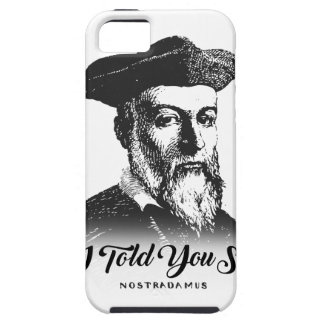 Nostradamus: I Told You So Case For The iPhone 5