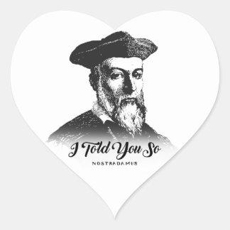 Nostradamus: I Told You So Heart Sticker