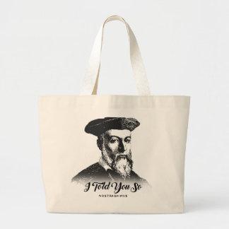 Nostradamus: I Told You So Large Tote Bag