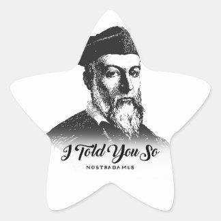 Nostradamus: I Told You So Star Sticker