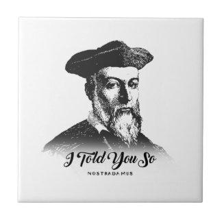 Nostradamus: I Told You So Tile