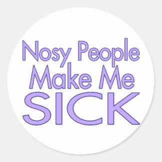 Nosy People Make Me Sick Classic Round Sticker