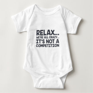 Not A Competition Baby Bodysuit
