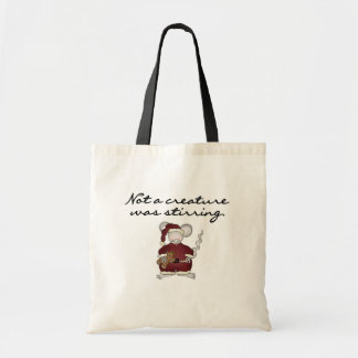 Not a Creature Was Stirring Tshirts and Gifts Canvas Bag