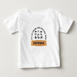 not a fan of the opera baby T-Shirt