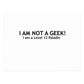 Not a geek, funny geeky shirt postcard