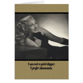 Not A Gold Digger Funny Vintage 1940s Note Card