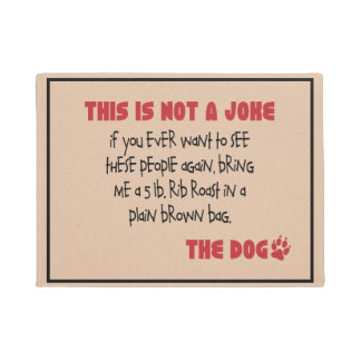 Not A Joke - The Dog Doormat
