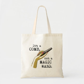 Not a Magic Wand Hair Stylist Tote Budget Tote Bag