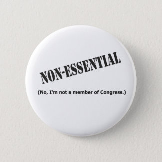 Not a member of Congress 6 Cm Round Badge