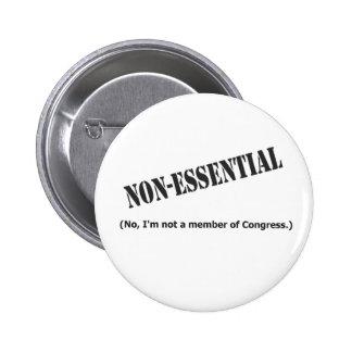Not a member of Congress Pins