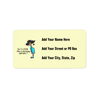 Not A Morning Person Address Label