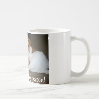 Not a morning person! coffee mug