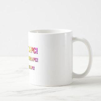 Not a PC! Mug