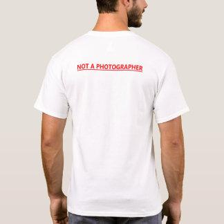 Not a Photographer Red T-Shirt