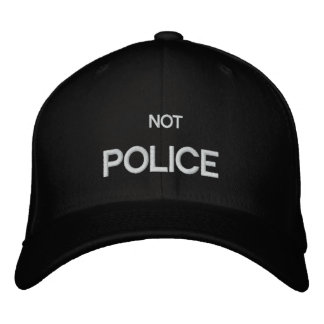 NOT A POLICE cap by eZaZZleMan.com Baseball Cap