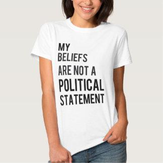 Not a political statement shirt