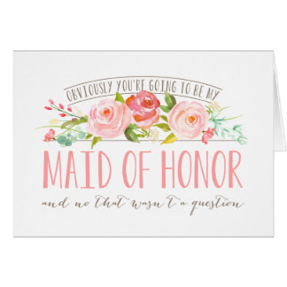 Not a Question, Maid Of Honor Rose Garden Card