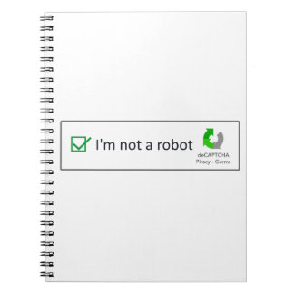 not a robot notebook