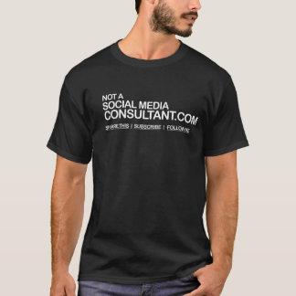 NOT A SOCIAL MEDIA CONSULTANT.COM T-Shirt