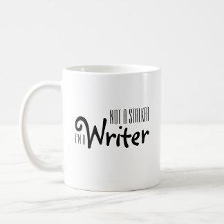 Not a Stalker, I'm a Writer Mug
