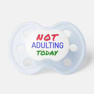 Not adulting funny quote dummy