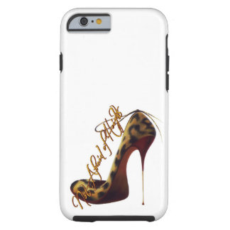 """""""Not Afraid of Heights"""" Tres Chic High Heel Design Tough iPhone 6 Case"""