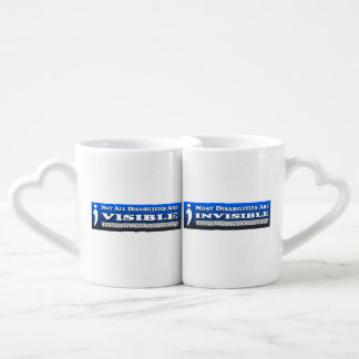 Not All Disabilities Are Invisible - Mug Set